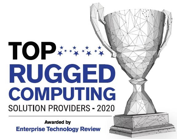 Top 10 Rugged Computing Solution Companies - 2020