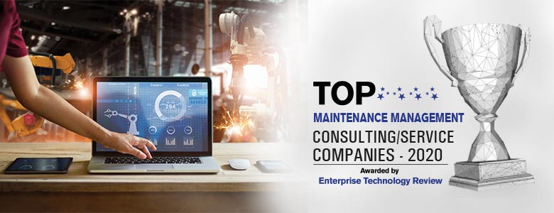 Top 10 Maintenance Management Consulting/Service Companies - 2020