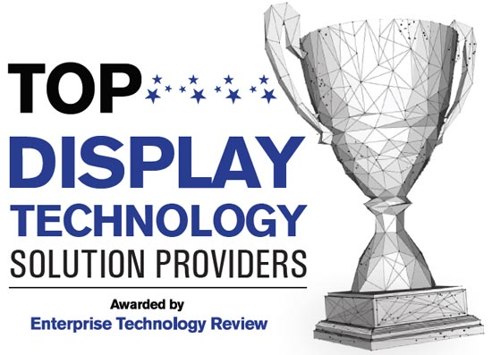 Top 10 Display Technology Solution Companies - 2019
