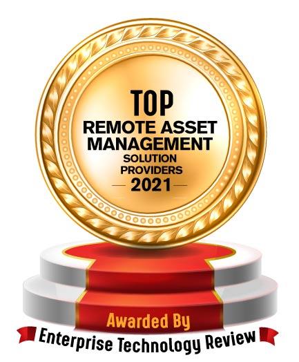 Top 10 Remote Asset Management Solution Companies - 2021