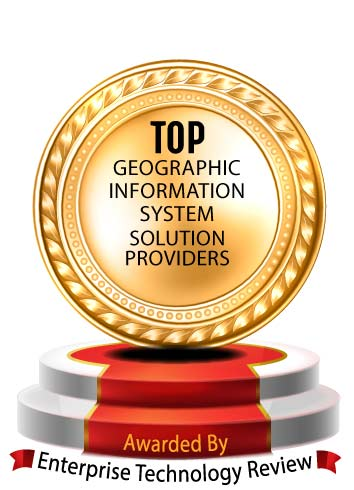 Top 10 Geographic Information System Solution Companies - 2020